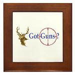 Got Guns Framed Tile