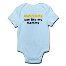 Awesome Just Like My Mommy Body Suit