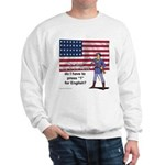 Press 1 for English? Sweatshirt