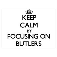 Keep Calm by focusing on Butlers Invitations
