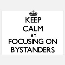 Keep Calm by focusing on Bystanders Invitations