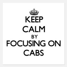 Keep Calm by focusing on Cabs Invitations