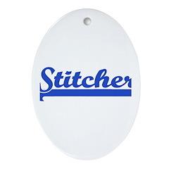 Stitcher - Sewing, knitting, Oval Ornament
