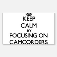 Keep Calm by focusing on Camcorders Decal
