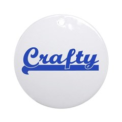 Crafty - I Love Crafts Ornament (Round)