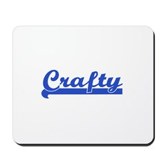 Crafty - I Love Crafts Mousepad