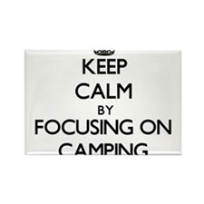 Keep Calm by focusing on Camping Magnets