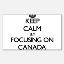 Keep Calm by focusing on Canada Decal