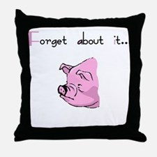 Forget About It Gangster Pig Throw Pillow