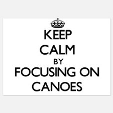 Keep Calm by focusing on Canoes Invitations