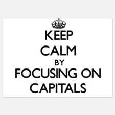 Keep Calm by focusing on Capitals Invitations