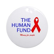 The Human Fund Ornament (Round)