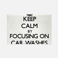 Keep Calm by focusing on Car Washes Magnets