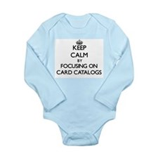 Keep Calm by focusing on Card Catalogs Body Suit