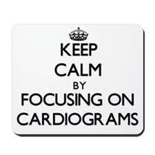 Keep Calm by focusing on Cardiograms Mousepad