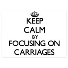 Keep Calm by focusing on Carriages Invitations