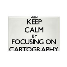 Keep Calm by focusing on Cartography Magnets
