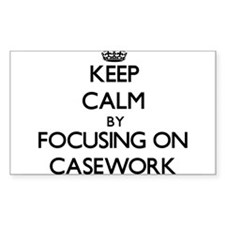 Keep Calm by focusing on Casework Decal