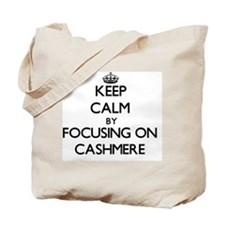 Keep Calm by focusing on Cashmere Tote Bag