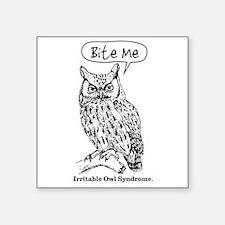 """IRRITABLE OWL Square Sticker 3"""" x 3"""""""