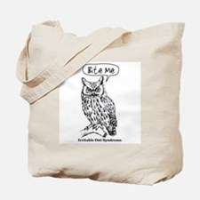 IRRITABLE OWL Tote Bag
