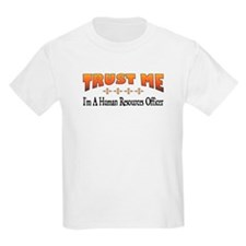 Trust Human Resources Officer T-Shirt
