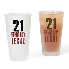 21 and Finally Legal Drinkware Drinking Glass