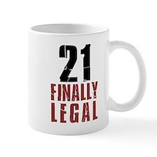 21 and Finally Legal Drinkware Mugs