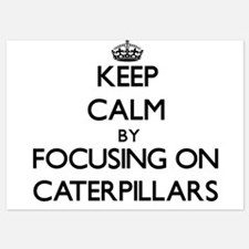 Keep Calm by focusing on Caterpillars Invitations