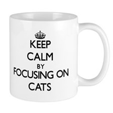 Keep Calm by focusing on Cats Mugs