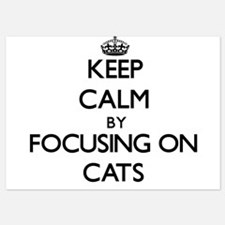 Keep Calm by focusing on Cats Invitations