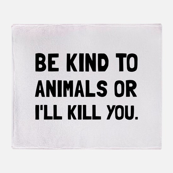 Kind To Animals Throw Blanket