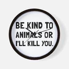 Kind To Animals Wall Clock