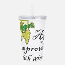 Age improves with Wine Acrylic Double-wall Tumbler