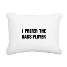 Prefer Bass Player Rectangular Canvas Pillow