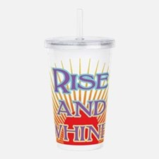 rise and whine Acrylic Double-wall Tumbler