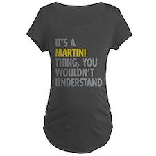Its A Martini Thing T-Shirt