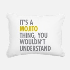 Its A Mojito Thing Rectangular Canvas Pillow