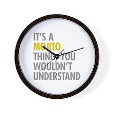 Its A Mojito Thing Wall Clock