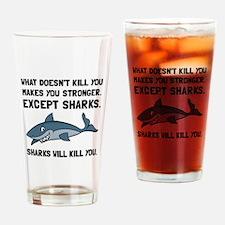 Sharks Will Kill You Drinking Glass