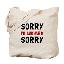 Sorry Awkward Tote Bag