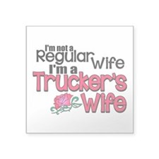 "Not a Regular Wife - Trucke Square Sticker 3"" x 3"""