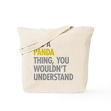 Its A Panda Thing Tote Bag
