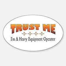 Trust Heavy Equipment Operator Oval Decal