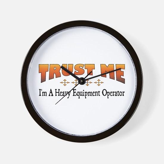Trust Heavy Equipment Operator Wall Clock