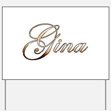 Gold Gina Yard Sign