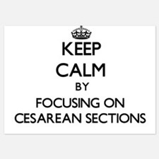 Keep Calm by focusing on Cesarean Sect Invitations