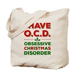 I Have Ocd (obsessive Christmas Disorder) Tote Bag