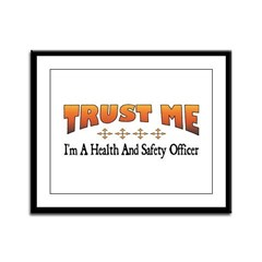Trust Health and Safety Officer Framed Panel Print