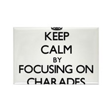Keep Calm by focusing on Charades Magnets